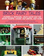 Brick Fairy Tales af Monica Sweeney