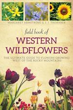 Field Book of Western Wild Flowers af Margaret Armstrong