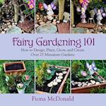 Fairy Gardening 101