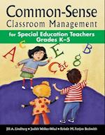Common-Sense Classroom Management for Special Education Teachers Grades K?5 af Jill A. Lindberg, Judith Walker-Wied, Kristin M. Forjan Beckwith