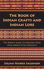 Book of Indian Crafts and Indian Lore