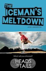 The Iceman's Meltdown af Josh Anderson