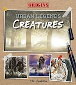 Creatures (Origins Urban Legends)