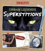 Superstitions (Origins Urban Legends)