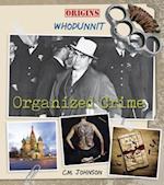 Organized Crime (Origins Whodunnit)