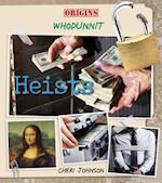 Heists (Origins Whodunnit)