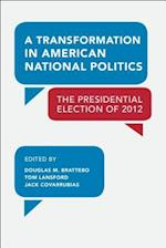 A Transformation in American National Politics