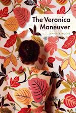 The Veronica Maneuver af Jennifer Moore