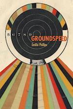 Groundspeed (Akron Series in Poetry)