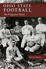 Ohio State Football (Ohio History and Culture)
