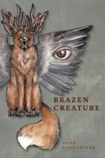Brazen Creature (Akron Series in Poetry)