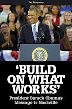 Build on What Works