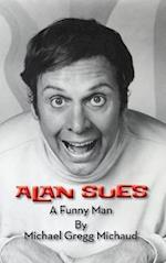 Alan Sues: A Funny Man (hardback)
