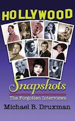 Hollywood Snapshots: The Forgotten Interviews (hardback)