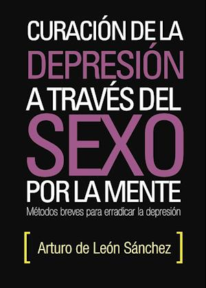Curación de la depresión a través del sexo por la mente