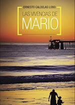 Las vivencias de Mario af Ernesto Caldelas Lobo