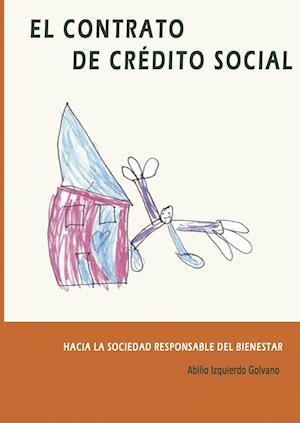 El Contrato de Crédito Social af Abilio Izquierdo Golvano