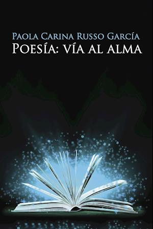 Poesía: vía al alma