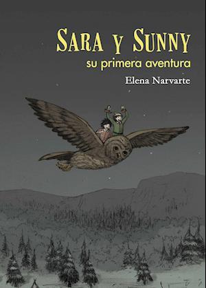 Sara y Sunny, su primera aventura af Elena Narvarte Nalda