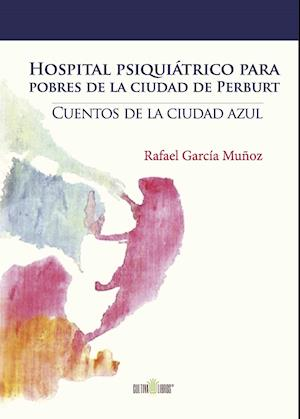 Hospital psiquiátrico para pobres de la ciudad de Perburt