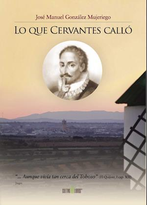 Lo que Cervantes calló