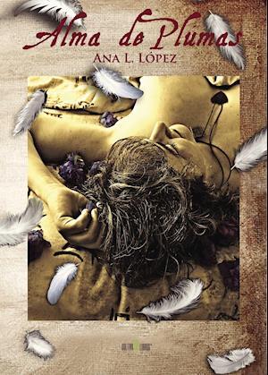Alma de plumas af Ana López López