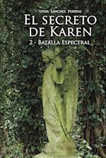 El secreto de Karen 2: Batalla Espectral af Lydia Sánchez  Puertas, Lydia Sánchez  Puertas, Lydia Sánchez  Puertas