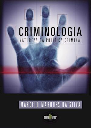 Criminologia - Natureza da politica Criminal