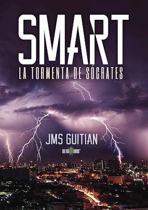 Smart, la tormenta de Sócrates af José Miguel Sánchez Guitian