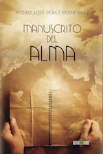 Manuscrito del alma af Pedro José Pérez Rodríguez