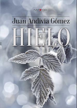 Hielo af Juan Andivia Gomez