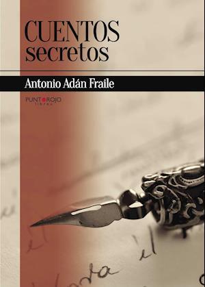 Cuentos secretos af Antonio Adán Fraile