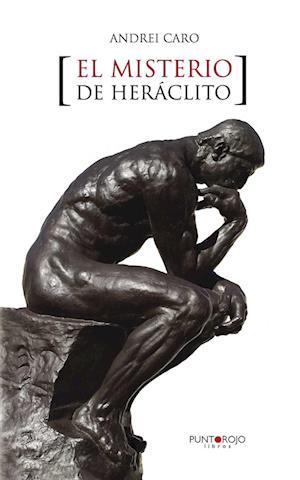 El misterio de Heráclito af Andrei Caro Berezin