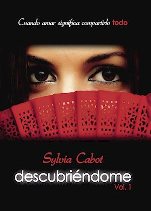 Descubriéndome Vol. I af Lluis Cabot Torán Y Sylvia López-Balcells Romer