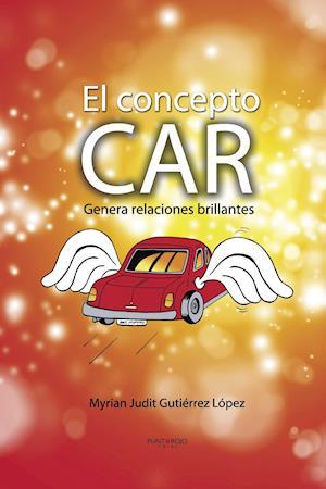 EL CONCEPTO CAR af Myrian Judit Gutierrez Lopez