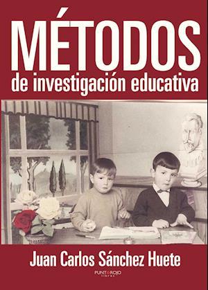 Métodos de investigación educativa