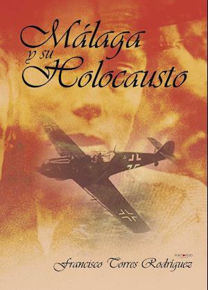 Málaga y su holocausto