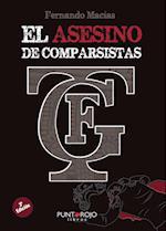El asesino de comparsistas af Fernando Macias Grosso