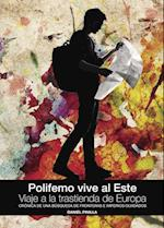 Polifemo vive al Este. Viaje a la trastienda de Europa af Daniel Pinilla Gómez