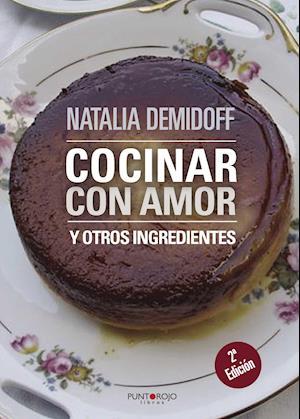 Cocinar con amor af Natalia Demidoff