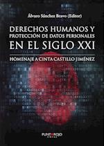Derechos humanos y protección de datos personales en el siglo XXI. Homenaje a Cinta Castillo Jiménez af Alvaro Sanchez Bravo