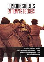 Derechos sociales en tiempos de crisis af Alvaro Sanchez Bravo