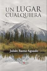 Un lugar cualquiera af Julian Baena Aguado