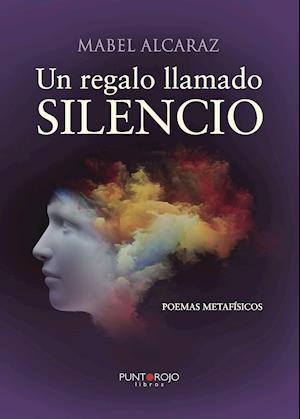 Un regalo llamado SILENCIO