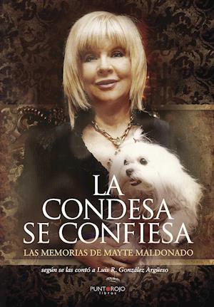 La Condesa se confiesa