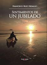 Sentimientos de un jubilado af Francisco Ruiz Hidalgo