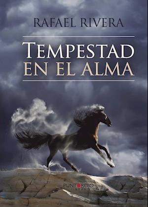 Tempestad en el alma af Rafael Armando Rivera