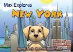 Max Explores New York af Reji Laberje