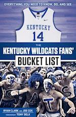 The Kentucky Wildcats Fans' Bucket List af Joe Cox, Ryan Clark