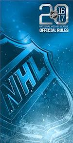 Official Rules of the Nhl 2016-2017 (OFFICIAL RULES OF THE NHL)